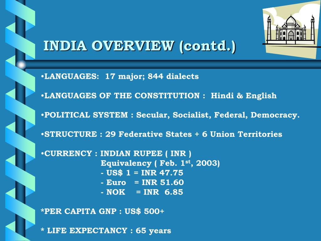INDIA OVERVIEW (contd.)