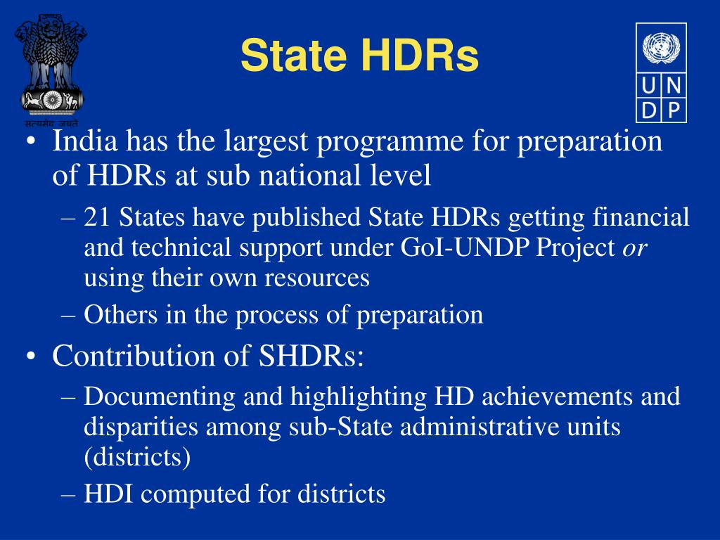 India has the largest programme for preparation of HDRs at sub national level
