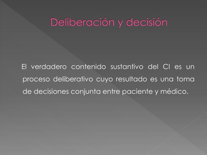 Deliberación y decisión