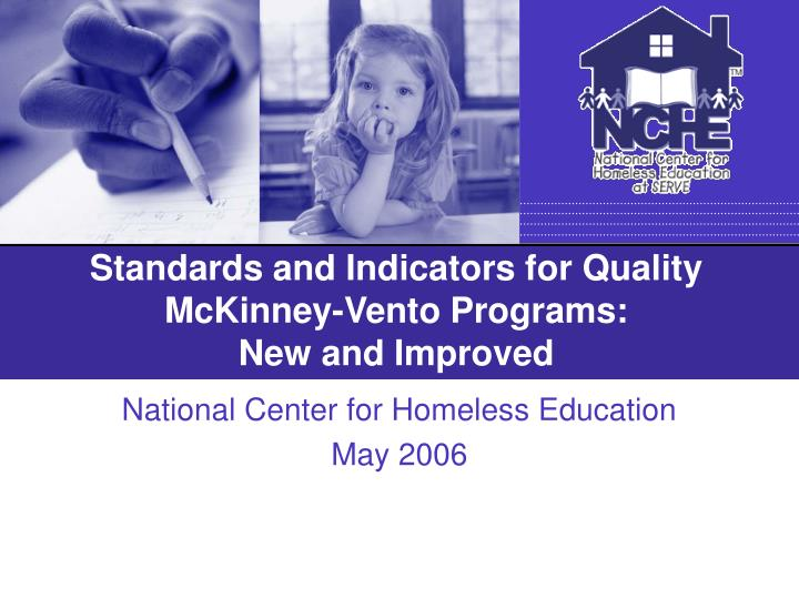 standards and indicators for quality mckinney vento programs new and improved n.