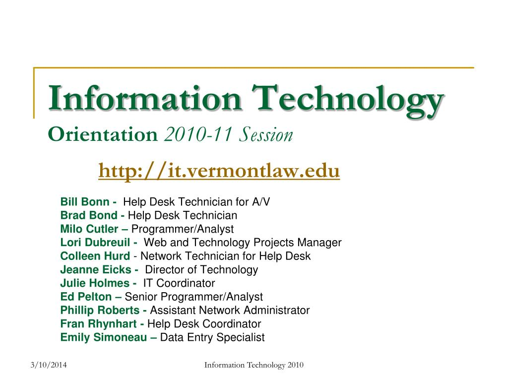 information technology orientation 2010 11 session http it vermontlaw edu l.