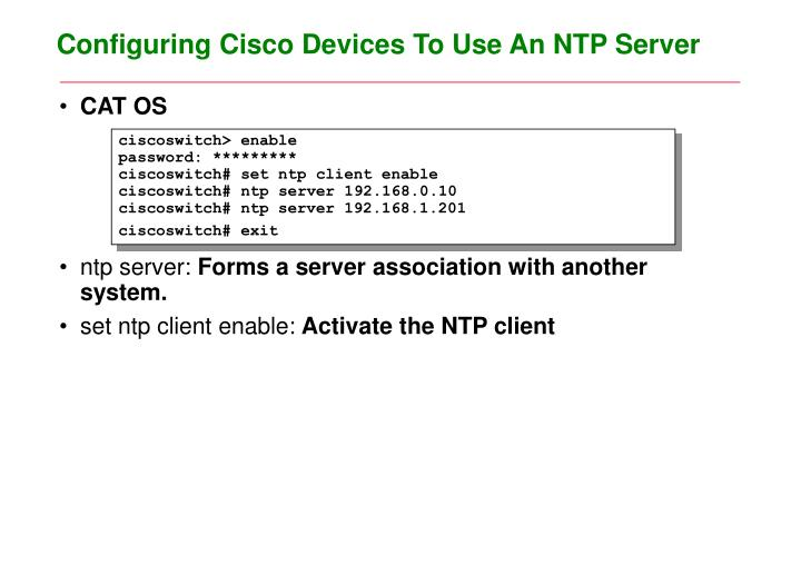 Configuring Cisco Devices To Use An NTP Server