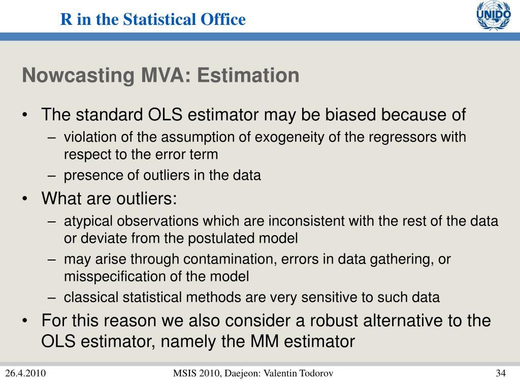 Nowcasting MVA: Estimation