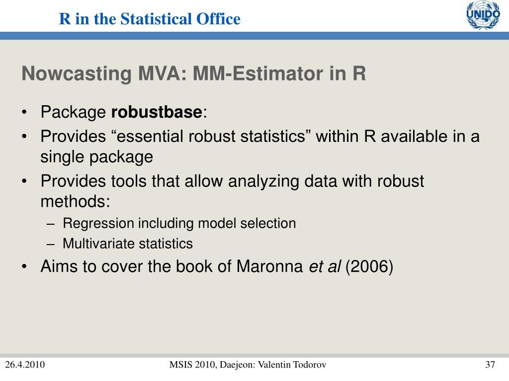 Nowcasting MVA: MM-Estimator in R