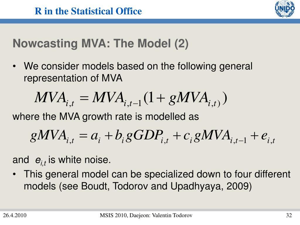 Nowcasting MVA: The Model (2)