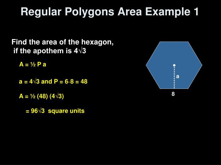 Regular Polygons Area Example 1