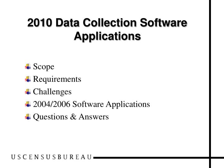 2010 data collection software applications