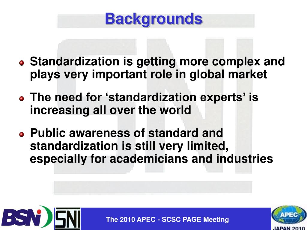 Standardization is getting more complex and plays very important role in global market