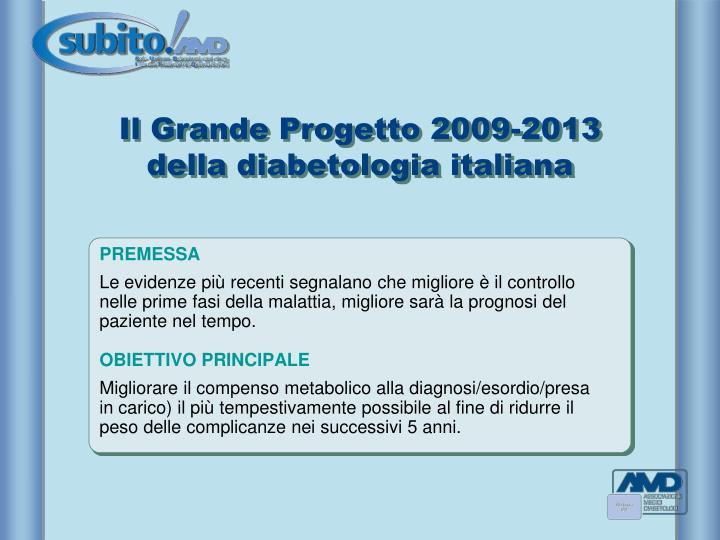Il Grande Progetto 2009-2013