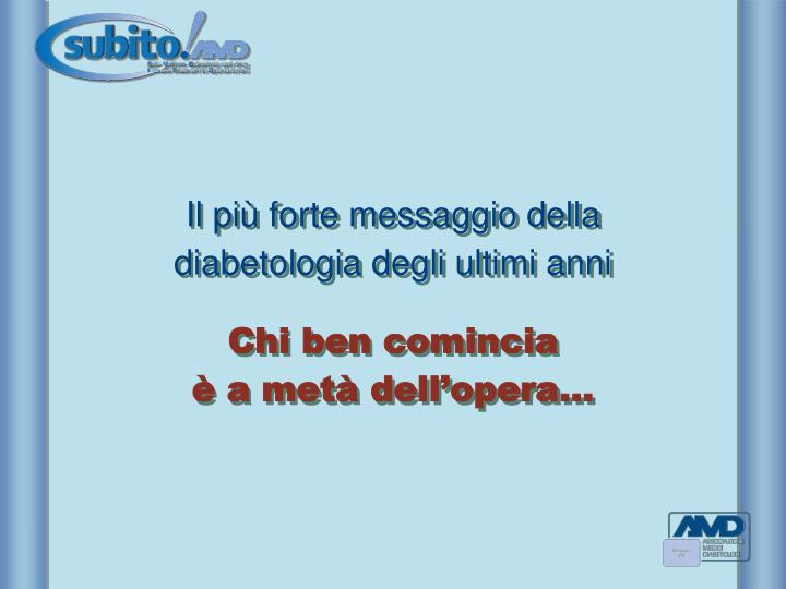 Il più forte messaggio della diabetologia degli ultimi anni