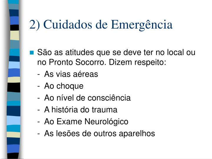 2) Cuidados de Emergência