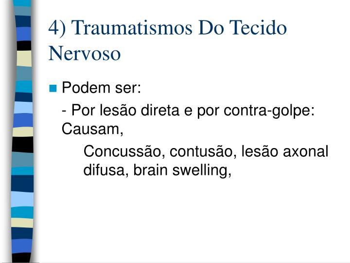 4) Traumatismos Do Tecido Nervoso