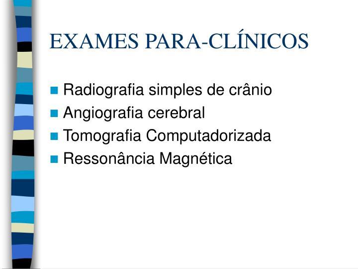 EXAMES PARA-CLÍNICOS