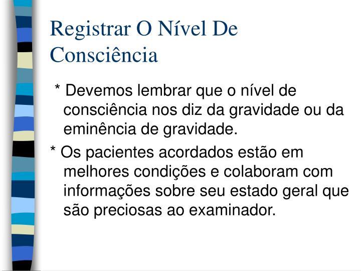 Registrar O Nível De Consciência