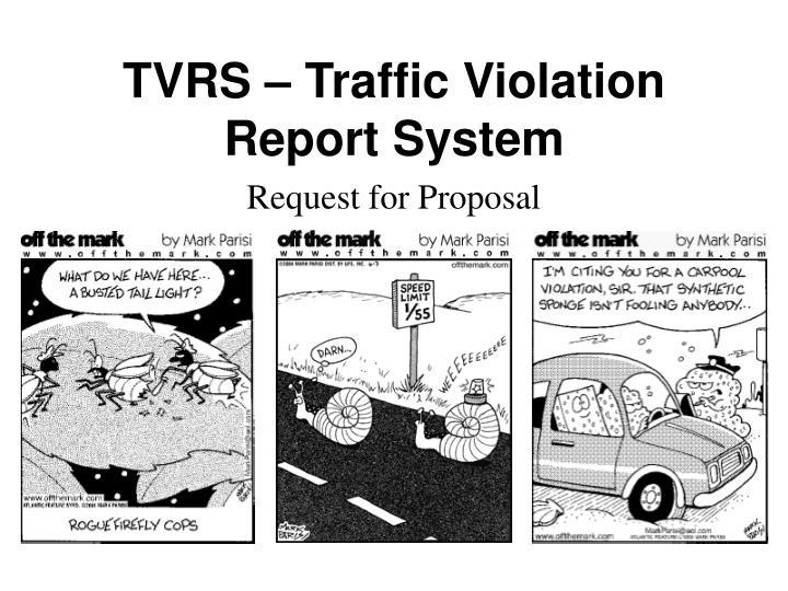TVRS – Traffic Violation Report System