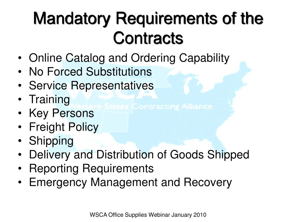 Mandatory Requirements of the Contracts