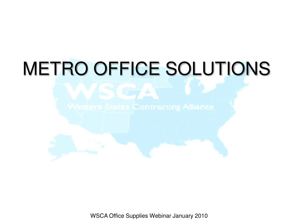 METRO OFFICE SOLUTIONS