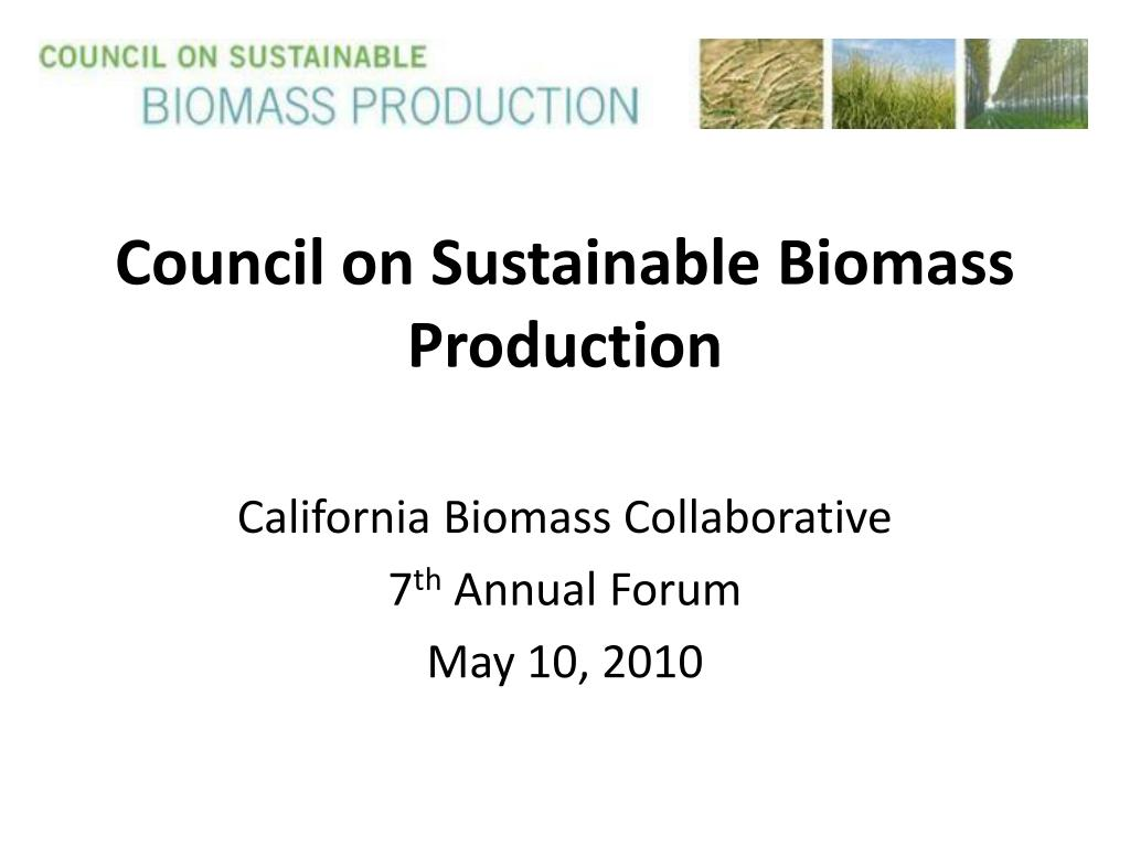 council on sustainable biomass production l.