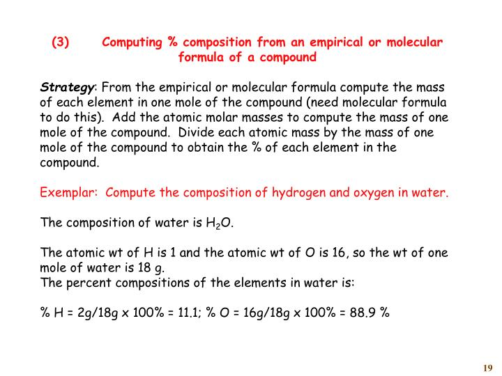 (3)	Computing % composition from an empirical or molecular formula of a compound