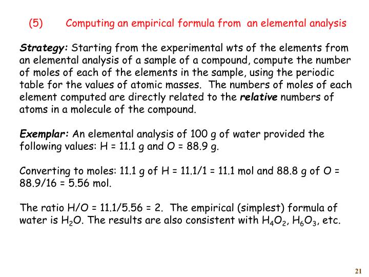 (5)	Computing an empirical formula from  an elemental analysis