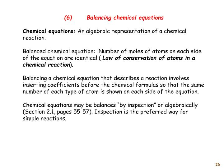 (6)	Balancing chemical equations