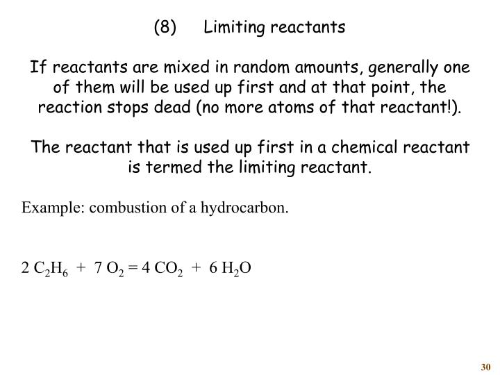 (8)	Limiting reactants