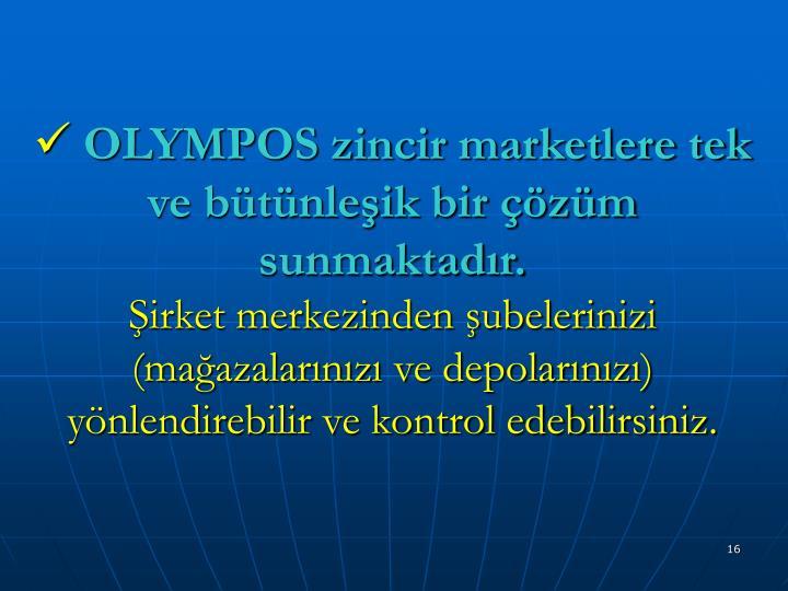 OLYMPOS zincir marketlere tek ve bütünleşik bir çözüm sunmaktadır.