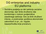 dg enterprise and industry eu platforma
