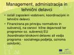 management administracija in tehni ni delavci