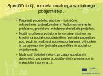 specifi ni cilji modela ruralnega socialnega podjetni tva