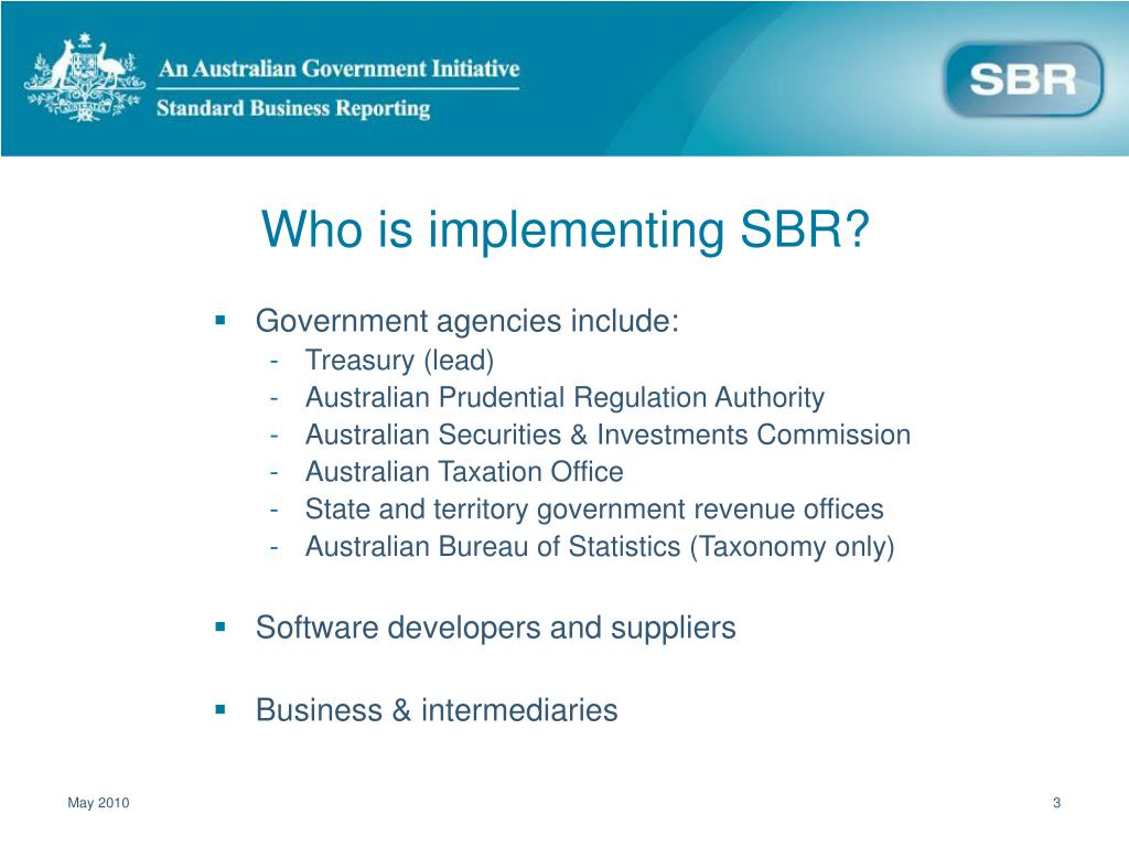 Who is implementing SBR?