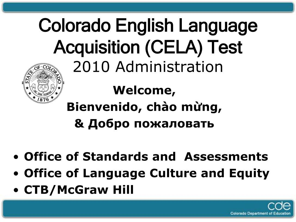 colorado english language acquisition cela test 2010 administration
