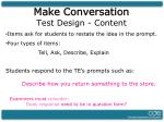 make conversation test design content
