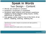 speak in words test design content