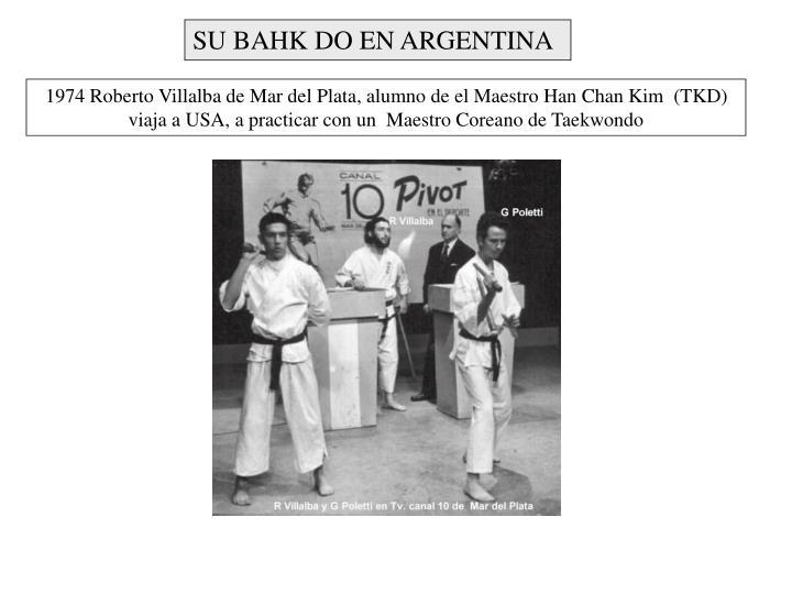 SU BAHK DO EN ARGENTINA