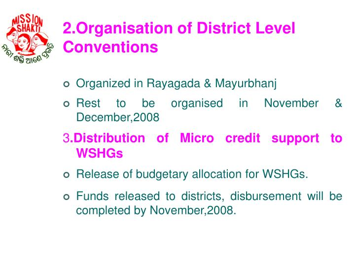 2.Organisation of District Level Conventions