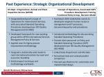 past experience strategic organizational development