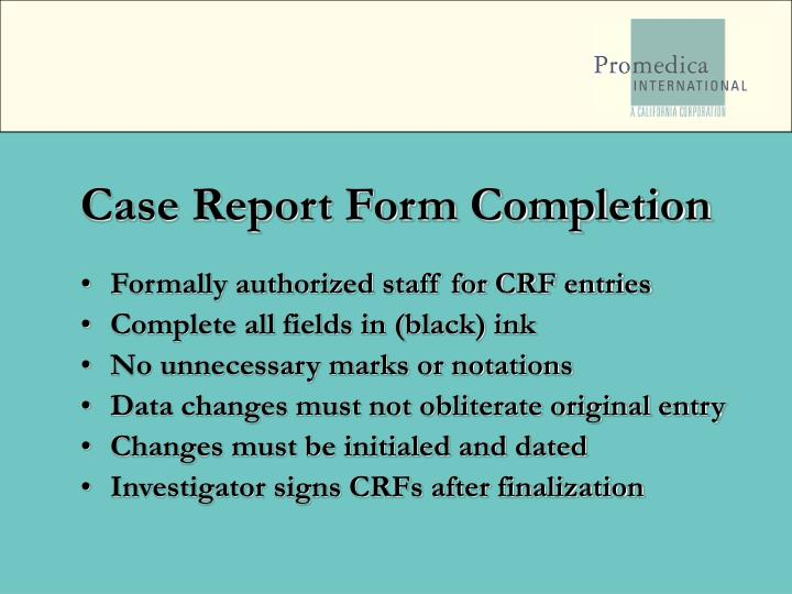 Case Report Form Completion