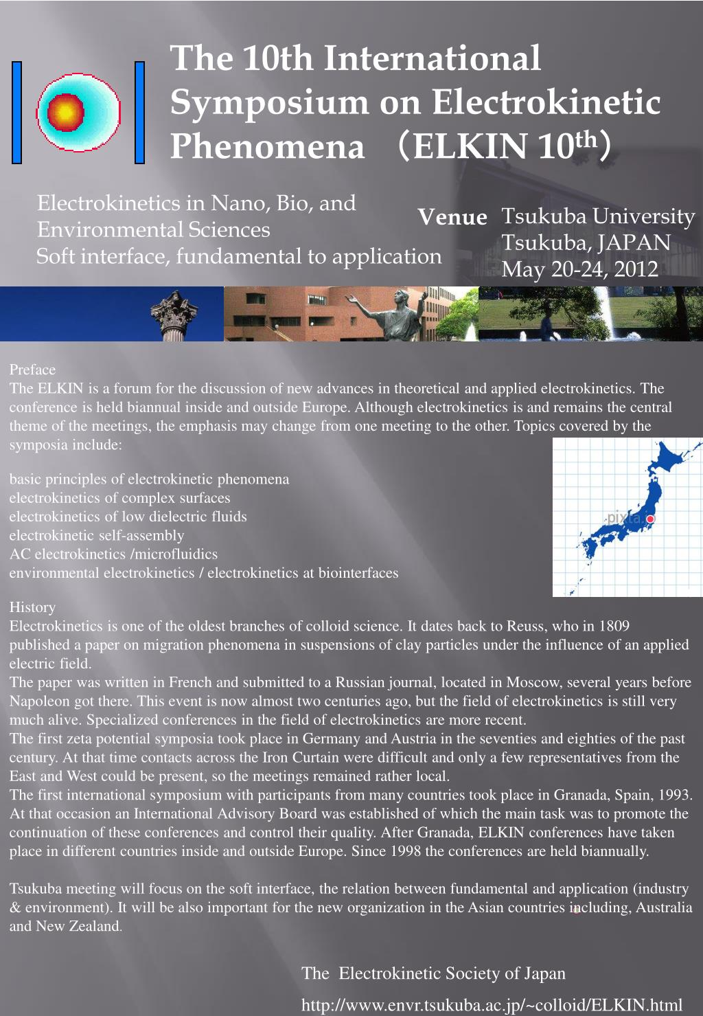The 10th International Symposium on Electrokinetic Phenomena