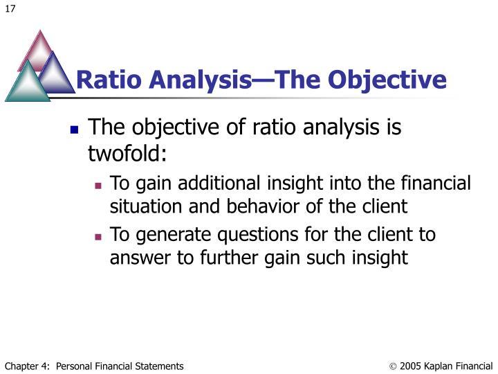 Ratio Analysis—The Objective
