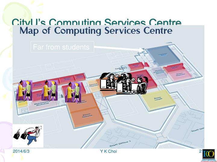 CityU's Computing Services Centre