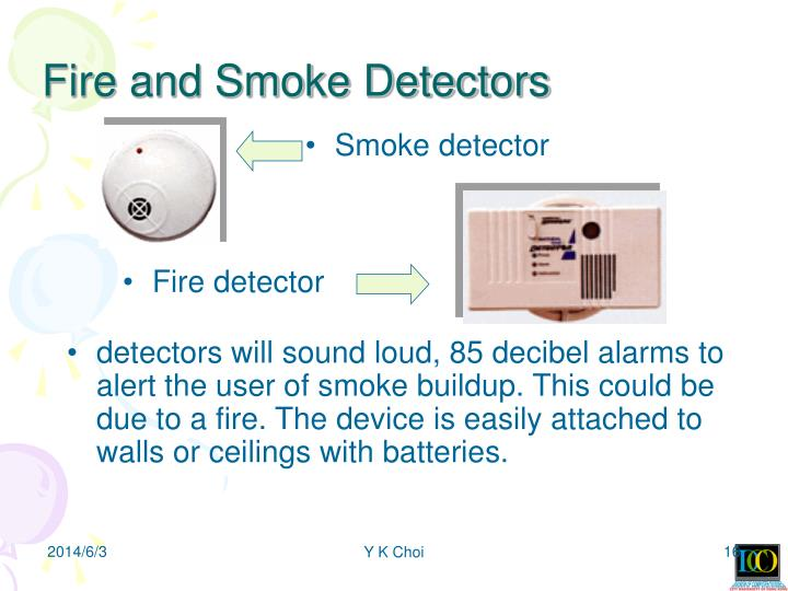 Fire and Smoke Detectors