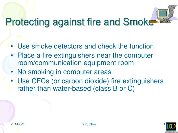 Protecting against fire and Smoke