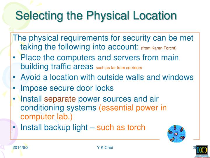 Selecting the Physical Location