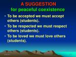 a suggestion for peaceful coexistence