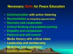 necessary skills for peace education