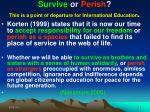 survive or perish this is a point of departure for international education