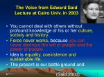 the voice from edward said lecture at cairo univ in 2003