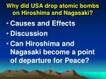 why did usa drop atomic bombs on hiroshima and nagasaki