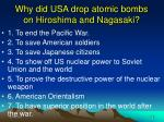 why did usa drop atomic bombs on hiroshima and nagasaki16